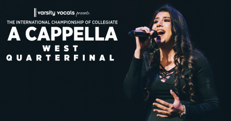 The 2020  International Championship of Collegiate A Cappella West Quarterfinal